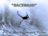 Backwash. Bodyboard Video.