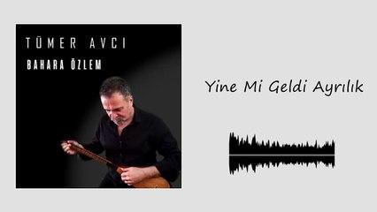 Tümer Avcı - Yine mi Geldi Ayrılık (Official Audio)