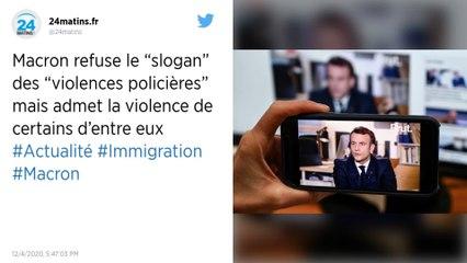 """Macron refuse le """"slogan"""" des """"violences policières"""" mais admet la violence de certains d'entre eux"""