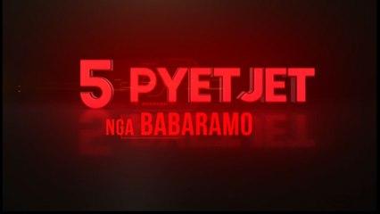 5 Pyetjet nga Babaramo sot ora 20:55 në Report Tv