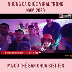 Những ca khúc viral trong năm 2020 mà có thể bạn chưa biết tên