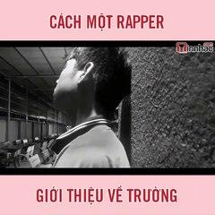 Cách một rapper giới thiệu về trường