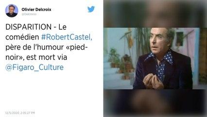 """Décès du comédien Robert Castel, père de l'humour """"pied-noir"""""""