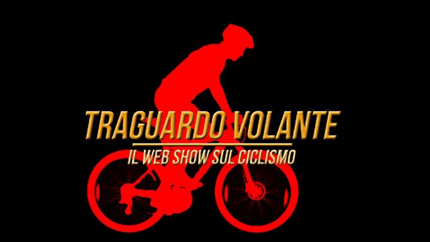 Traguardo Volante - Il webshow sul ciclismo