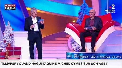 TLMVPSP : Quand Nagui taquine Michel Cymes sur son âge ! (vidéo)