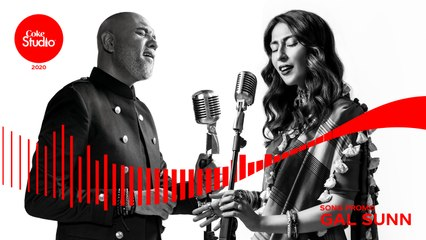 Coke Studio 2020 | Promo | Gal Sunn | Ali Pervez Mehdi ft. Meesha Shafi