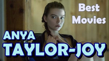 5 Best Anya Taylor-Joy Movies
