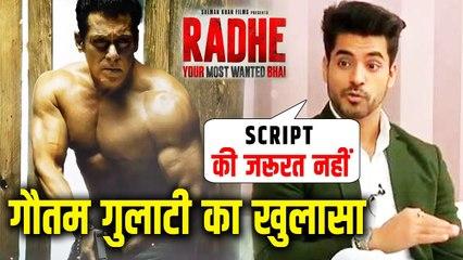 Gautam Gulati Reveals Salman Khan Gave Shot A Sequence In Just Under 15 Seconds |_Radhe