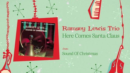 Ramsey Lewis Trio - Here Comes Santa Claus