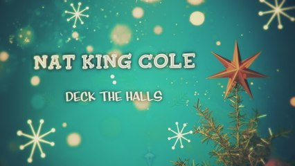 Nat King Cole - Deck The Halls