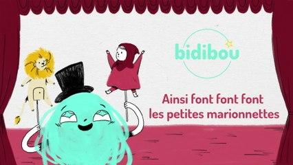 Bidibou - Ainsi font font font les petites marionnettes