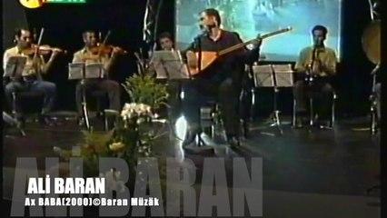 OZAN ALI BARAN - Ax Baba (Dem Dem) - ©Baran Müzik