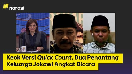 Keok Versi Quick Count, Dua Penantang Keluarga Jokowi Angkat Bicara   Narasi Newsroom