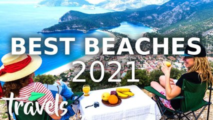 Top 10 Beaches to Visit in 2021