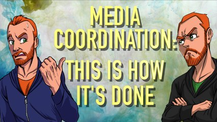 media coordination how its done