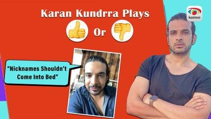 Thumbs Up-Thumbs Down Karan Kundrra Reacts To FUN Situations Involving Couples ILadies Vs Gentlemen