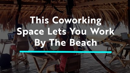 This Chill Coworking Space Is Right By the Beach