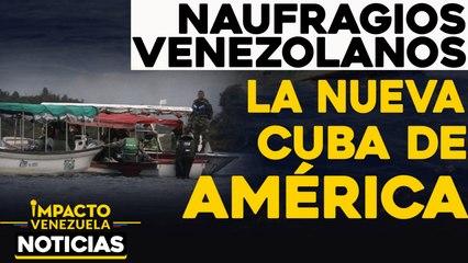 Naufragios venezolanos: La nueva Cuba de América |  NOTICIAS VENEZUELA HOY diciembre 16 2020