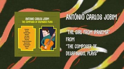 Antonio Carlos Jobim - The Girl From Ipanema