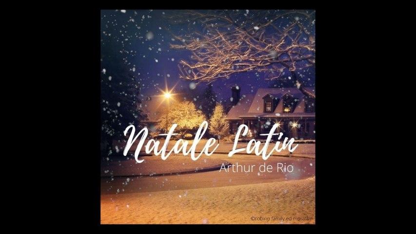 Arthur de Rio - Natale Latin