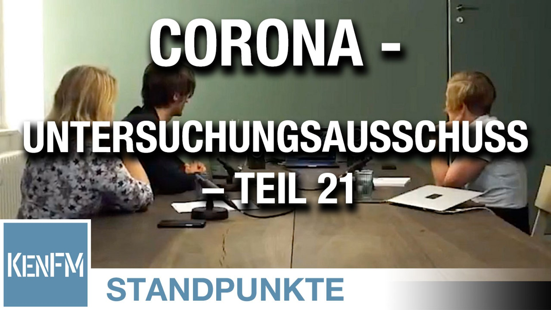 Corona-Untersuchungsausschuss – Teil 21