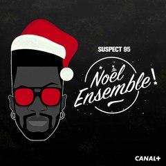 Suspect 95 - Noël Ensemble [Audio Officiel]