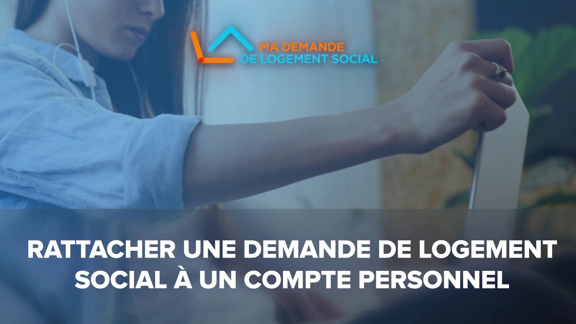 Dailymotion Video: [Tuto2] Rattacher une demande de logement social à un compte personnel sur www.demande-logement-social.gouv.fr