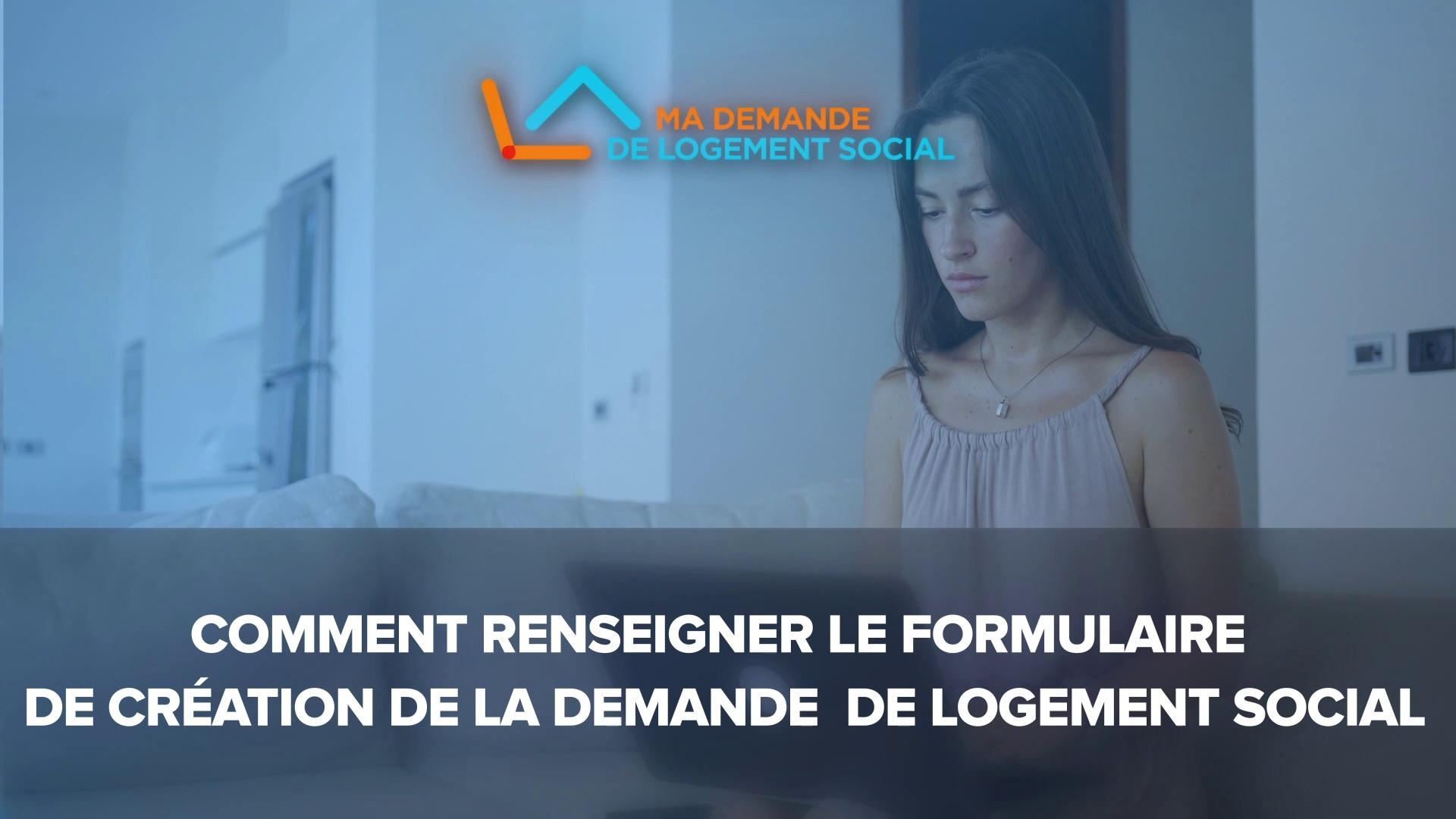 Dailymotion Video: 3- Créer une demande de logement social sur www.demande-logement-social.gouv.fr