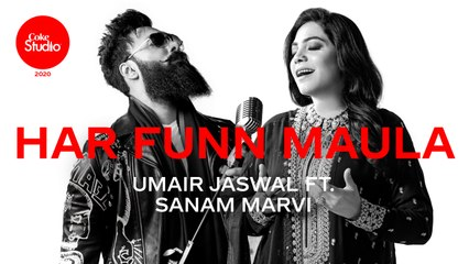Coke Studio 2020 | Har Funn Maula | Umair Jaswal ft. Sanam Marvi