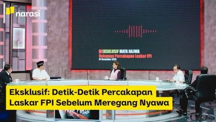 Eksklusif: Percakapan Laskar FPI Sebelum Meregang Nyawa | Narasi Newsroom