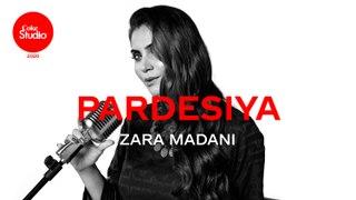 Coke Studio 2020   Pardesiya   Zara Madani