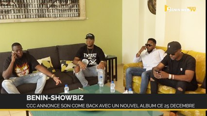 Bénin-Showbiz : Cotonou City Crew (CCC) annonce son come-back avec un nouvel album ce 25 décembre