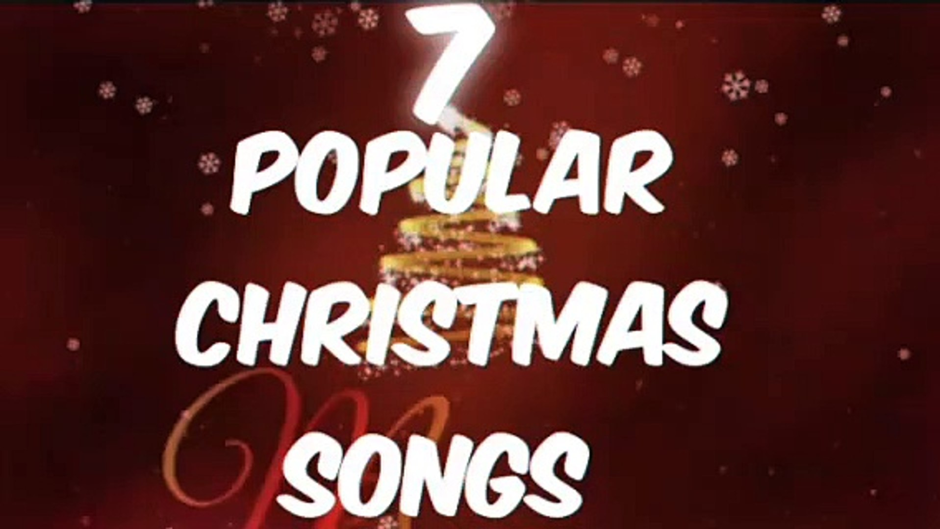 2020,, 7  MOST POPULAR CHRISTMAS SONGS