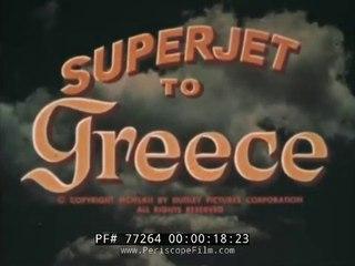 1960s Greece by a TWA's travelogue