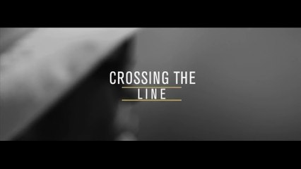 Crossing The Line (Documentary)