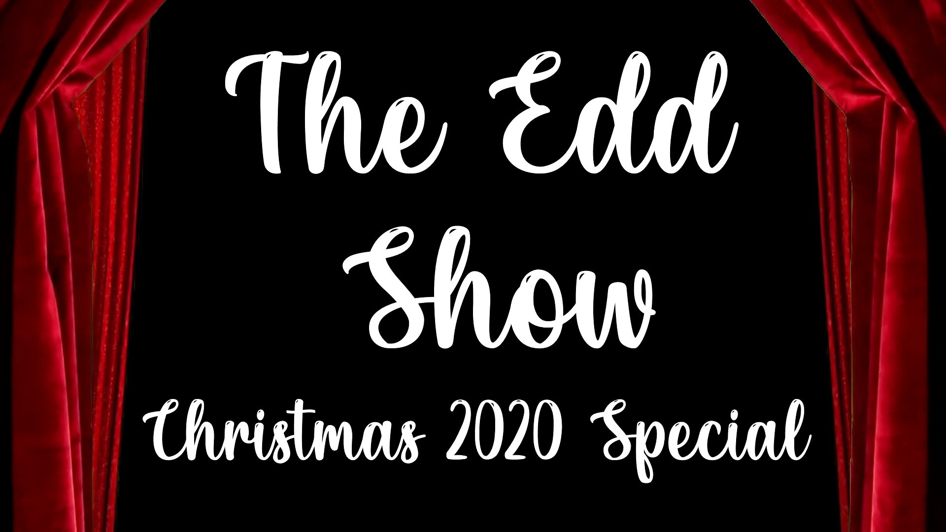 The Edd Show Christmas Special 2020