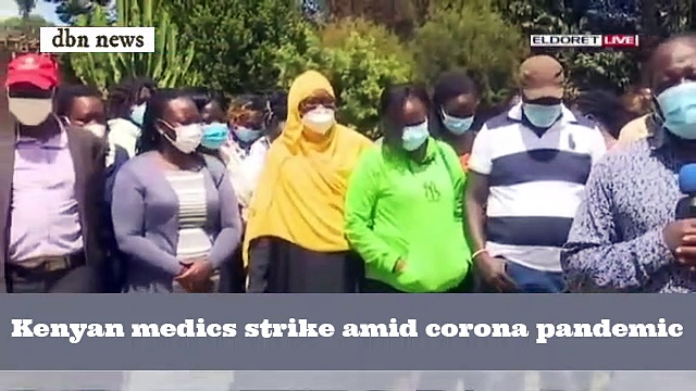 Kenyan medics strike amid corona pandemic