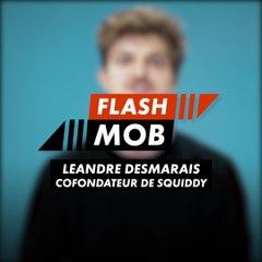 Flashmob : Squiddy (Léandre Desmaretz)
