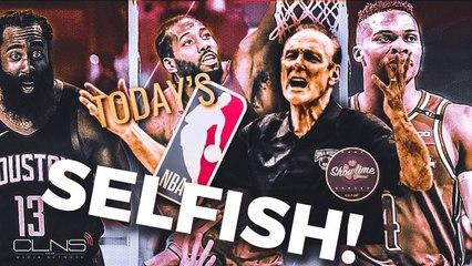 The NBA Revolves Around Selfish Players