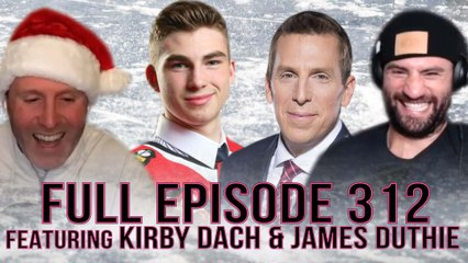 Spittin' Chiclets 312: Featuring Kirby Dach + James Duthie FULL VIDEO Episode