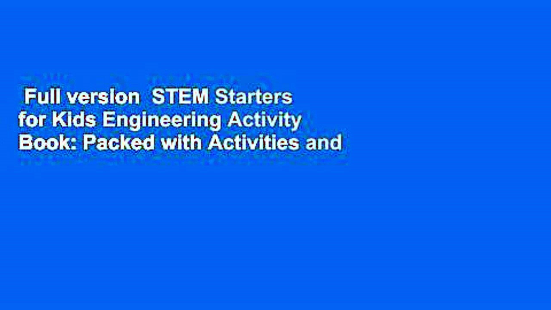 Full version  STEM Starters for Kids Engineering Activity Book: Packed with Activities and