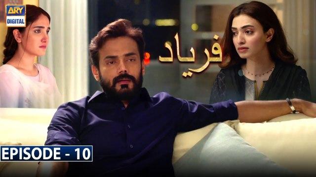Faryaad Episode 10