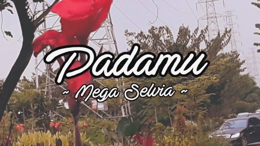 Mega Selvia - Padamu (Official Lyric Video)