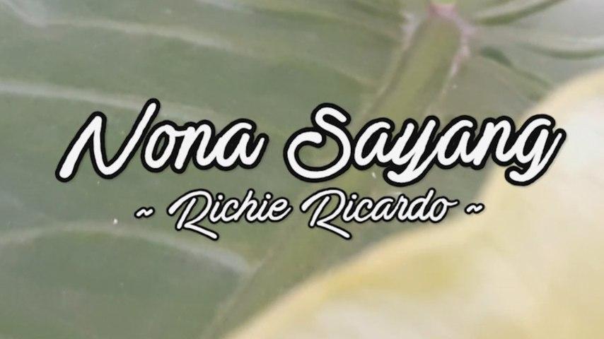Richie Ricardo - Nona Sayang (Official Lyric Video)