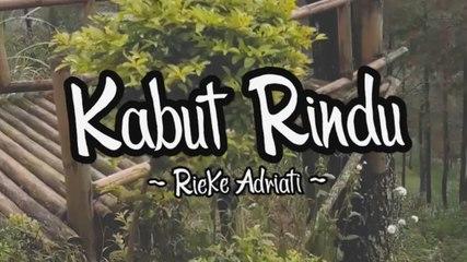 Rieke Adriati - Kabut Rindu (Official Lyric Video)