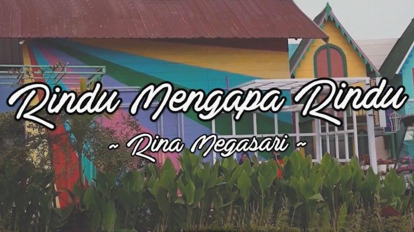 Rina Megasari - Rindu Mengapa Rindu (Official Lyric Video)