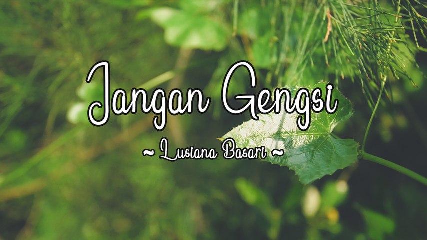 Lusiana Basari - Jangan Gengsi (Official Lyric Video)