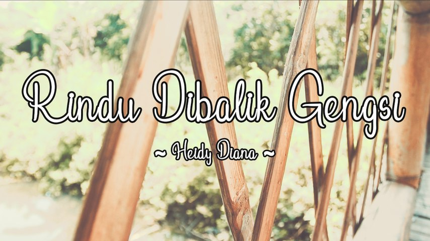 Heidy Diana - Rindu Dibalik Gengsi (Official Lyric Video)