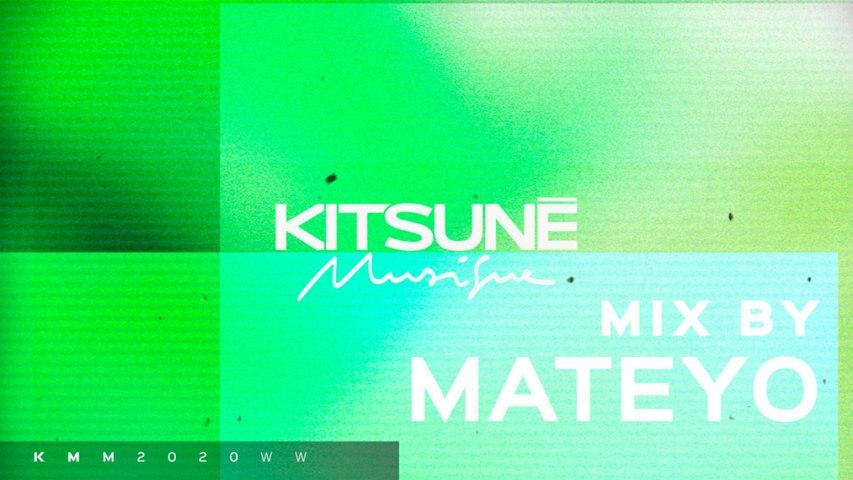 Mateyo - Kitsuné Musique Mixed by Mateyo