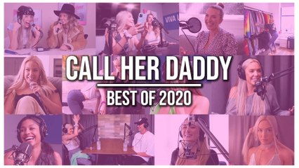 Call Her Daddy - BEST OF 2020